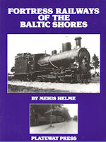 Fortress Railways of the Baltic Shores