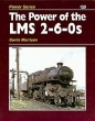 The Power of the LMS 2-6-0s