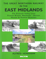 The Great Northern Railway in the East Midlands Vol 3