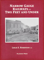 Narrow Gauge Railways- Two Feet and Under