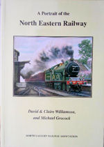 A Portrait of the North Eastern Railway