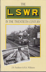 The LSWR in the Twentieth Century