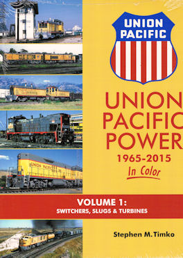Union Pacific Power 1965 - 2015 In Color