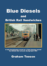 Blue Diesels and British Railways Sandwiches