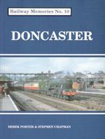 Railway Memories No 10 Doncaster