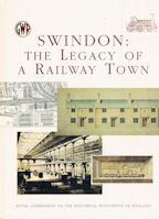 Swindon : The Legacy of a Railway Town