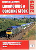 British Railways Locomotives and Coaching Stock Combined Volume 2019
