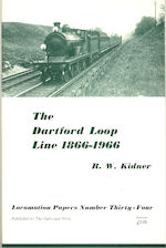 The Dartford Loop Line 1866-1966