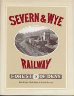 The Severn & Wye Railway Vol 2