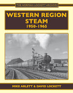 Western Region Steam : 1950-1965