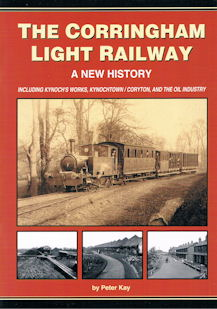 The Corringham Light Railway - A New History