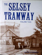 The Selsey Tramway Volume Two