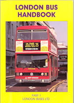 London Bus Handbook Part 1 London Buses Ltd
