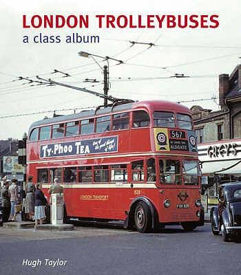 London Trolleybuses a class album