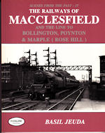 Scenes from the Past : 27- The Railways of Macclesfield