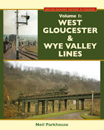 West Gloucester & Wye Valley Lines