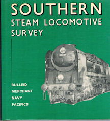 Southern Steam Locomotive Survey - Bulleid Merchant Navy Pacifics