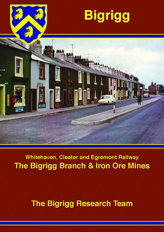 Bigrigg - Whitehaven, Cleator and Egremont Railway