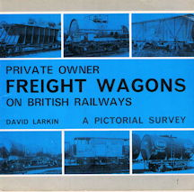 Private Owner Freight Wagons on British Railways