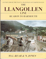 Scenes from the Past: 9 Railways of North Wales: The Llangollen Line