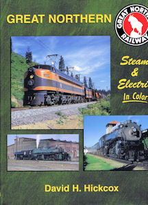Great Northern Steam and Electric in Color