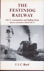 The Festiniog Railway Vol 2-Locomotives and Rolling Stock