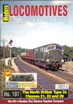 Modern Locomotives Illustrated No 197 The North British Type 2s Classes 21, 22 and 29