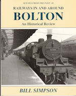 Scenes from the Past : 10 Railways in and around Bolton