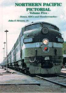Northern Pacific Pictorial - Volume Five