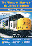 The Allocation History of BR Diesels & Electrics Part Two