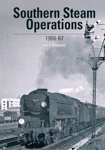 Southern Steam Operations 1966 - 67