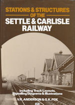 Stations & Structures of the Settle & Carlisle Railway
