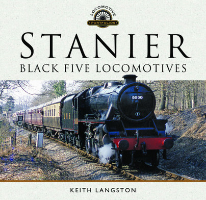 Locomotive Portfolios: Stanier Black Five Locomotives