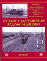 The North Staffordshire Railway in LMS Days Volume 1
