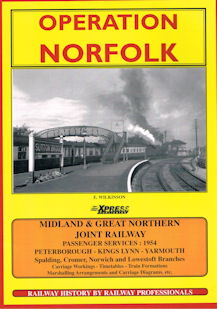 Operation Norfolk - Midland & Great Northern Joint Railway Passenger Services : 1954