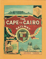The Cape to Cairo Railway & River Routes