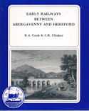 Early Railways Between Abergavenny and Hereford