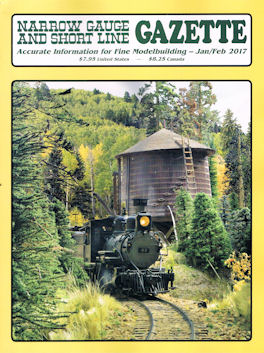 Narrow Gauge and Short Line Gazette Jan/Feb 2017