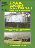 L.N.E.R Wagons- Before 1948 Vol. 1