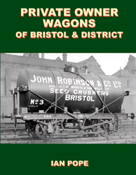 Private Owner Wagons of Bristol & District