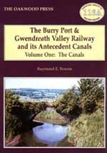 The Burry Port & Gwendreath Valley Railway and its Antecedent Canals
