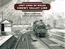 Lost Lines of Wales - Conwy Valley Line