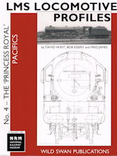 LMS Locomotive Profiles No. 4- 'The Princess Royal'