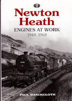 Newton Heath Engines at Work 1948-1968