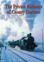 The Private Railways of County Durham (reprint)