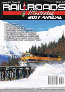 Railroads Illustrated 2017 Annual