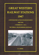 Great Western Railway Stations 1947 A Photographic & Track Diagram Survey