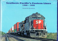 Southern Pacific's Eastern Lines 1946 - 1996
