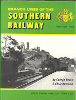 Branch Lines of the Southern Railway Volume One