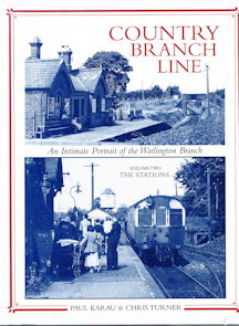 Country Branch Line An Intimate Portrait of the Watlington Branch